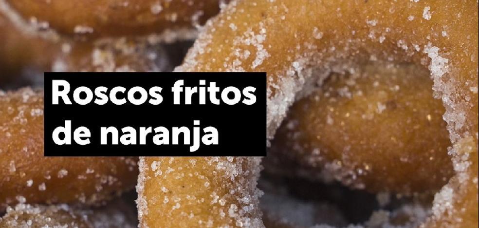 Los roscos fritos y las locas, entre los postres andaluces que arrasan en Instagram