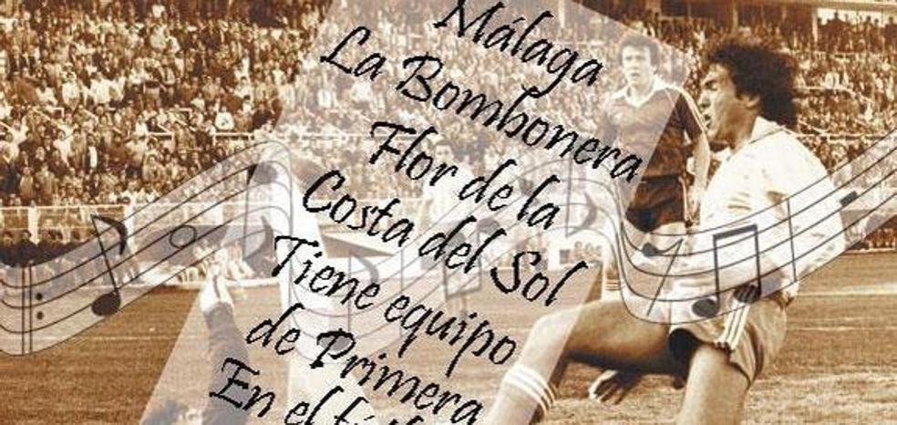 ¿Por qué el himno del Málaga se llama 'Málaga la Bombonera'?