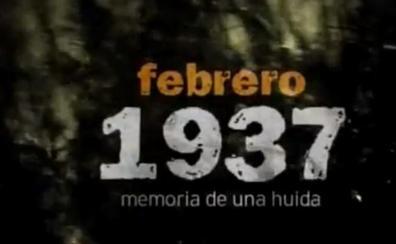 Documental 'Febrero 1937', memoria de una huida