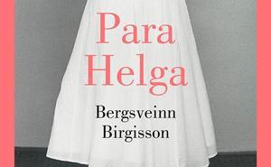 'Para Helga': rencor, odio y cotilleos en la plácida Islandia