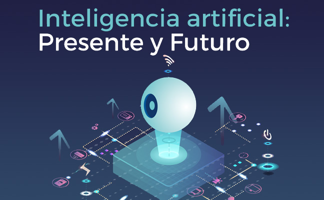 Inscríbete en la jornada Inteligencia Artificial: Presente y Futuro
